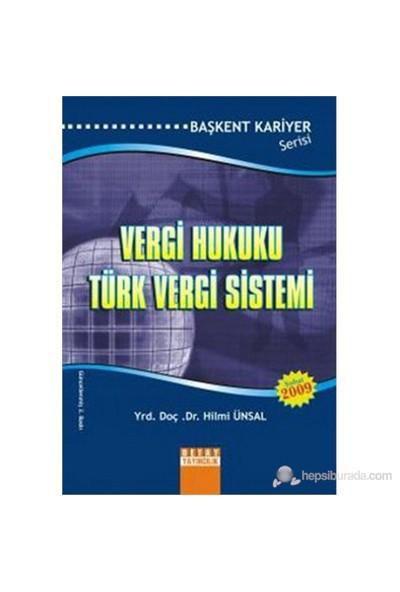 Vergi Hukuku Türk Vergi Sistemi Kpss-Hilmi Ünsal