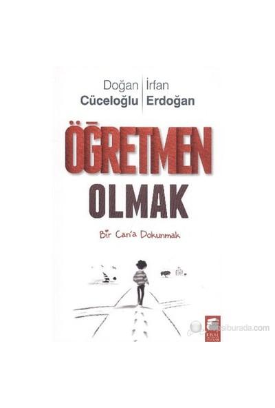 Öğretmen Olmak - İrfan Erdoğan