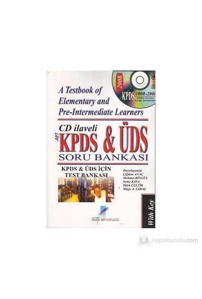 Kpds Ve Üds Soru Bankası - A Testbook Of Elementary And Pre - Intermediate Learners-Kolektif