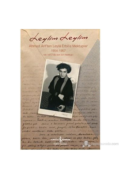 Leylim Leylim (Ahmed Arif'ten Leylâ Erbil'e Mektuplar)