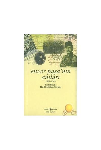 Enver Paşa'nın Anıları / 1881 - 1908