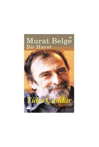 Murat Belge / Bir Hayat...