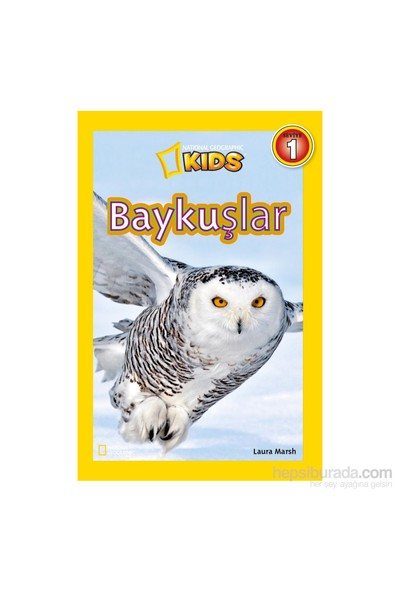 National Geographic Kids: Baykuşlar-Laura Marsh