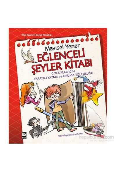 Eğlenceli Şeyler Kitabı-Mavisel Yener