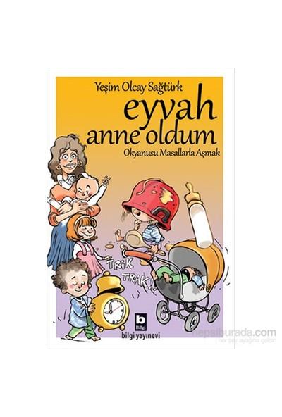 Eyvah Anne Oldum Okyanusu Masallarla Aşmak-Yeşim Olcay Sağtürk