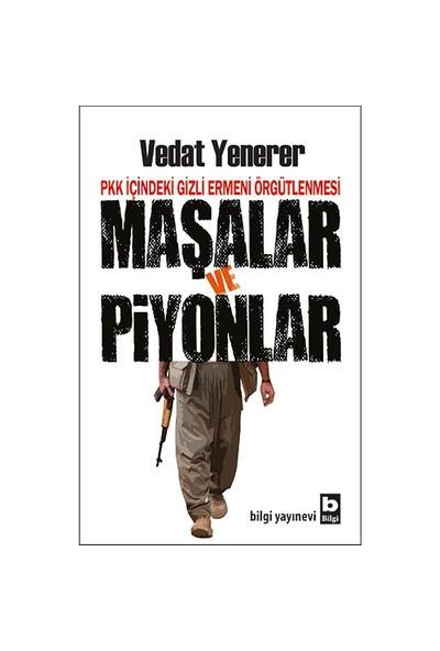 Pkk İçindeki Gizli Ermeni Örgütlenmesi (Maşalar Ve Piyonlar)-Vedat Yenerer