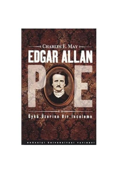 Edgar Allan Poe : Öykü Üzerine Bir İnceleme