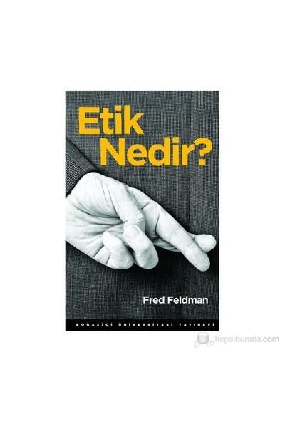 Etik Nedir?-Fred Feldman