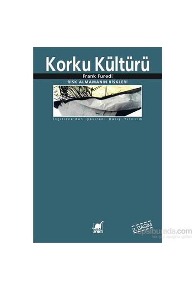Korku Kültürü (2. Bs)-Frank Furedi
