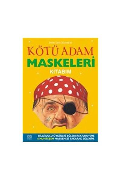 Kötü Adam Maskeleri Kitabım-Elizabeth Miles