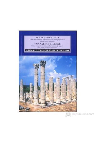 Tapınaktan Kiliseye. Kilikya'da Putperestlikten Hıristiyanlığa Geçişte Dini Yerleşmelerin Dönüşümü