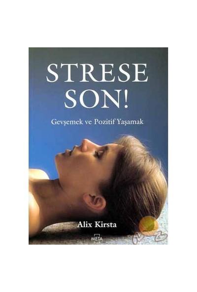 Strese Son !