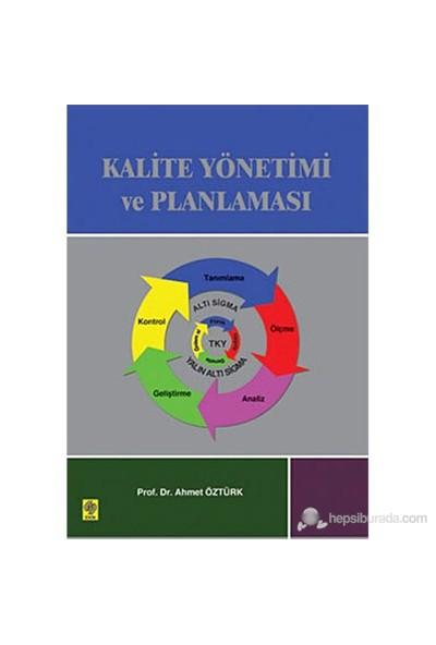 Kalite Yönetimi Ve Planlaması-Ahmet Öztürk