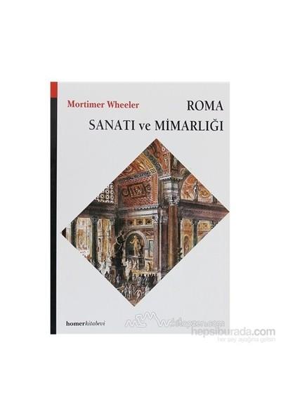 Roma Sanatı Ve Mimarlığı - Mortimer Wheeler