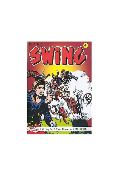 Özel Seri Swing Sayı: 4 Yok Edici - Görünmeyen Ölüm - Wasakinler'in Topları -Kırmızı Tüyün İntikamı