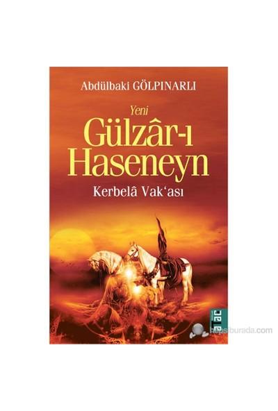 Yeni Gülzar-I Haseneyn - (Kerbela Vak'Ası)-Abdülbaki Gölpınarlı