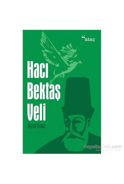Hacı Bektaş Veli-Durali Yılmaz