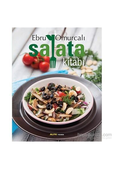 Salata Kitabı - Ebru Omurcalı