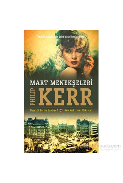 Mart Menekşeleri - Dedektif Bernie Gunther 1 - Philip Kerr