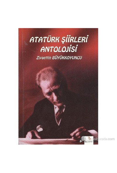 Atatürk Şiirleri Antolojisi-Kolektif