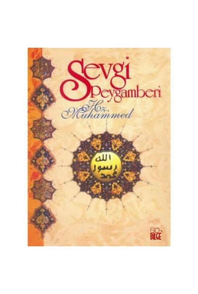 Sevgi Peygamberi Hz. Muhammed - A. Faruk Özdemir