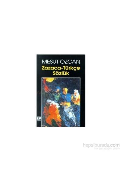Zazaca-Türkçe Sözlük-Mesut Özcan