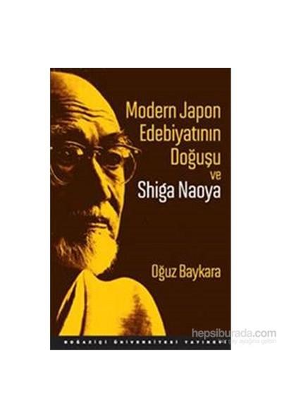 Modern Japon Edebiyatının Doğuşu Ve Shiga Naoya-Oğuz Baykara