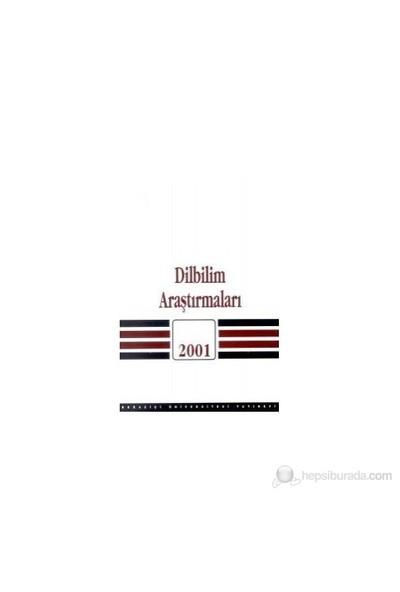 Dilbilim Araştırmaları 2001-Kolektif