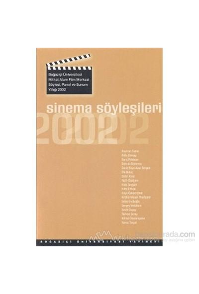 Sinema Söyleşileri 2002-Kolektif