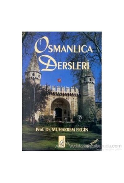 Osmanlıca Dersleri - Muharrem Ergin
