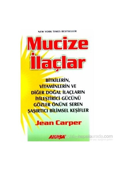 Mucize İlaçlar - Jean Carper