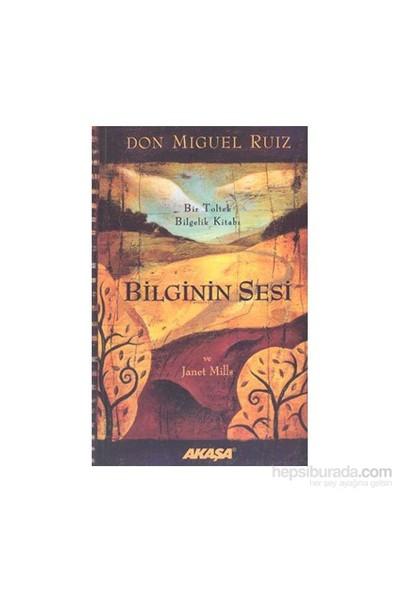Bilginin Sesi-Don Miguel Ruiz