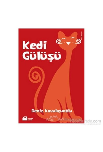 Kedi Gülüşü-Deniz Kavukçuoğlu