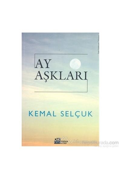 Ay Aşkları-Kemal Selçuk