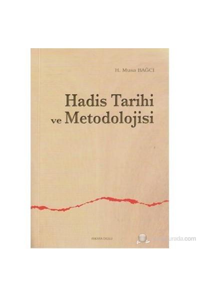 Hadis Tarihi Ve Metodolojisi-H. Musa Bağcı