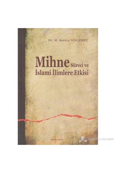 Mihne Süreci Ve İslami İlimlere Etkisi-Kolektif