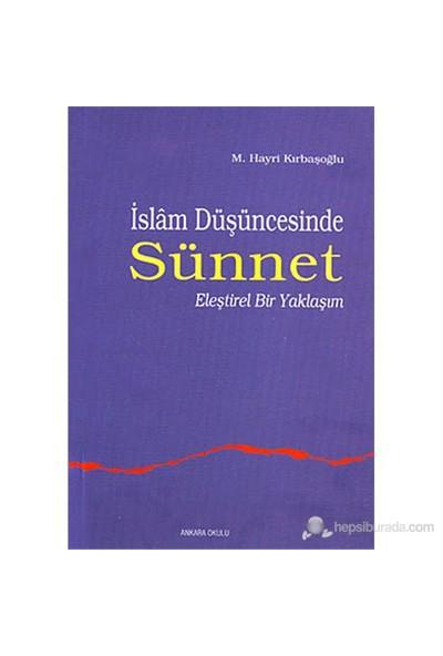 İslam Düşüncesinde Sünnet (Eleştirel Bir Yaklaşım)-Hayri Kırbaşoğlu