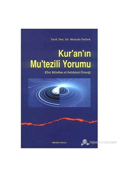 Kur'An'In Mu'Tezili Yorumu-Mustafa Öztürk