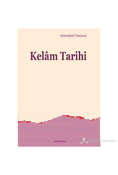Kelam Tarihi-Abdullatif Harputi