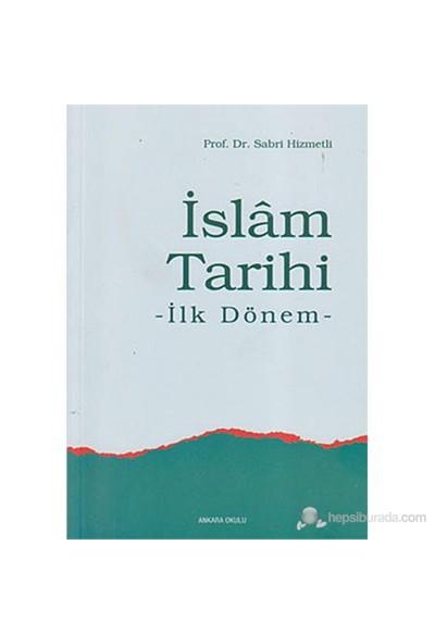 İslam Tarihi (İlk Dönem)