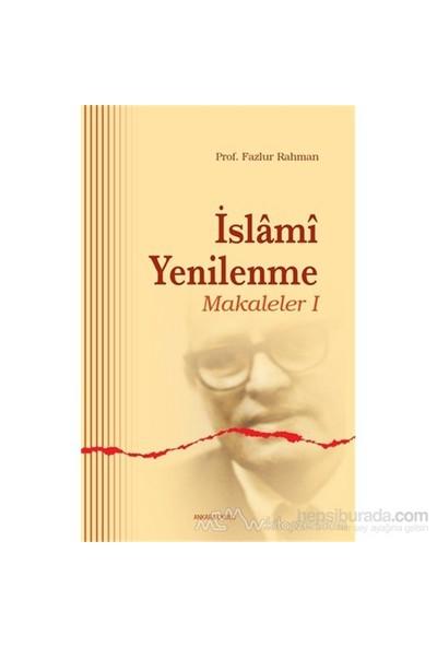 İslami Yenilenme - Makaleler 1-Fazlur Rahman