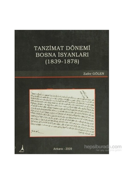 Tanzimat Dönemi Bosna İsyanları-Zafer Gölen