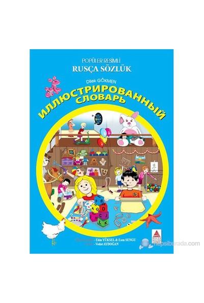 Resimli Rusça Sözlük-Dilek Gökmen