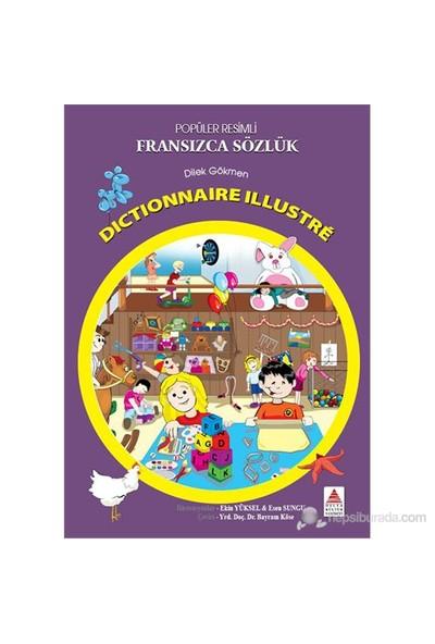 Resimli Fransızca Sözlük - Dilek Gökmen