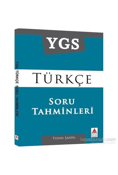 Ygs Türkçe Soru Tahminleri-Tufan Şahin