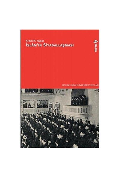 İslamın Siyasallaşması-Kemal H. Karpat