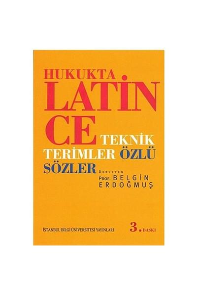 Hukukta Latince - Teknik Terimler - Özlü Sözler