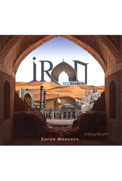 İran Gezi Rehberi-Zafer Bozkaya