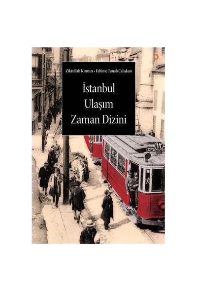 İstanbul Ulaşım Zaman Dizini-Zikrullah Kırmızı