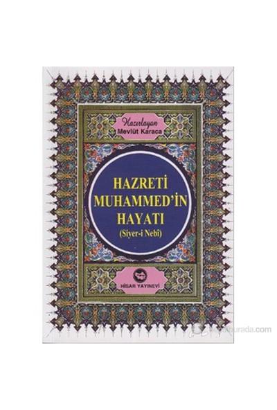 Hazreti Muhammed'İn Hayatı (Roman Boy) (Siyer-İ Nebi)-Mevlüt Karaca